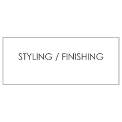 STYLING & FINISHING