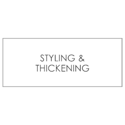 STYLING/THICKENING